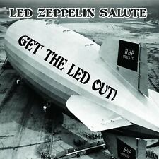 Get the Led Out! - A Led Zeppelin Salute -  Various Artists (Audio CD 2008) NEW