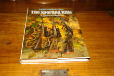 THE SPORTING RIFLE-A USER'S HANDBOOK BY ROBIN MARSHALL-BALL