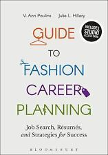 GUIDE TO FASHION CAREER PLANNING - PAULINS, V. ANN/ HILLERY, JULIE L. - NEW BOOK