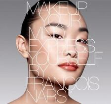 Makeup Your Mind: Express Yourself by Nars, Francois Tutorial Educational