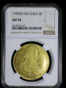 Spanish Colonial Chile 1799 SO DA Gold 8 Escudos *NGC AU-55* Gold Doubloon