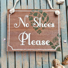 ~ No Shoes Please ~ RUSTIC Shabby  Wooden Chic Hanging Sign Hanger