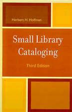 USED (GD) Small Library Cataloging by Herbert Hoffman