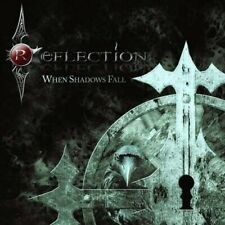 REFLECTION - When Shadows Fall CD
