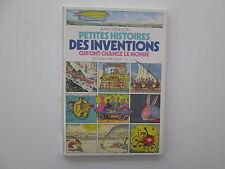 PETITES HISTOIRES DES INVENTIONS QUI ONT CHANGE LE MONDE EO1986 USE/BE
