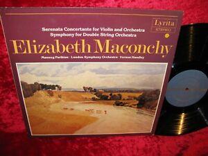 1982 UK NM LYRITA SRCS STEREO ELIZABETH MACONCHY SERENATA CONCERTANTE FOR VIOLIN