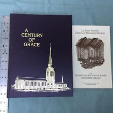 VINTAGE BOOK 1987 A CENTURY OF GRACE LAGRAVE AVENUE CHRISTIAN REFORMED CHURCH MI