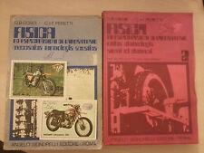 G. B. Gosio - C e F Peretti - Fisica Vol. 1 e 2 - Signorelli