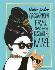 Hinter jeder großartigen Frau steht eine besondere Katze | Lulu Mayo | Buch