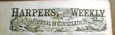10 original HARPER'S WEEKLY illustrated newspapers 1857-1898 - GREAT ENGRAVINGS
