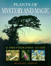 Plants of Mystery and Magic, Michael Jordan, Used; Good Book