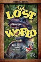 The Lost World - An Arthur Conan Doyle Graphic Novel by Kopl, Petr (Paperback bo