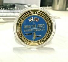 """LIMITED NEW """"TRUMP HEIGHTS"""" COIN IN HONOR OF NEW VILLAGE IN ISRAEL MARCH 25TH!"""