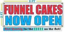 Funnel Cakes Now Open Banner Sign New Larger Size Best Quality for the $