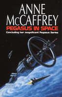 Pegasus In Space (The Talent Series), McCaffrey, Anne, Very Good Book