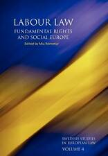 Labour Law, Fundamental Rights and Social Europe (Swedish Studies in European La