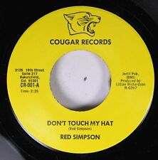 Country 45 Red Simpson - Don'T Touch My Hat / Lady Lookin For Love On Cougar Rec