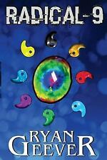 The Promethean Trilogy: Radical-9 by Ryan Geever (2013, Paperback)