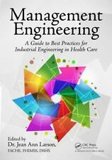 Management Engineering: A Guide to Best Practices for Industrial Engineering in