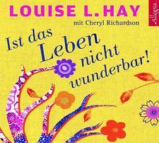 Ist das Leben nicht wunderbar! von Charles Scott Richardson und Louise L. Hay...