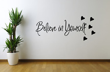 Believe In Yourself Wall Art Quote Decal Sticker Q107