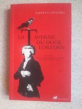 Alberto ONGARO ( Italie ) La taverne du Doge Loredan ( décembre 2006 TBE