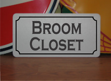 Broom Closet Metal Sign