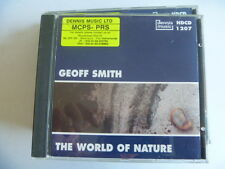 GEOFF SMITH THE WORLD OF NATURE RARE LIBRARY SOUNDS MUSIC CD