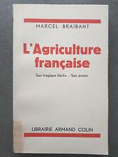 """L'agriculture française"" / Marcel Braibant (1936)"