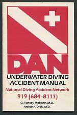 DAN UNDERWATER DIVING ACCIDENT MANUAL (Diving Accident Network), by Mebane/Dick