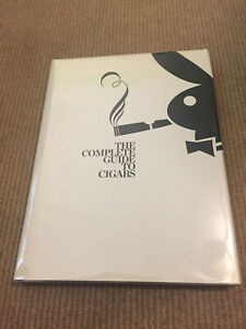 Playboy - Complete Guide to Cigars - 2009 - HC - Inscribed by Author