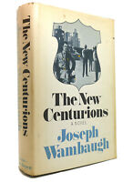 Joseph Wambaugh THE NEW CENTURIONS  1st Edition 1st Printing