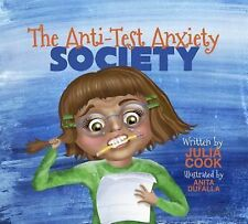 Anti-Test Anxiety Society by Julia Cook (2014, Paperback)