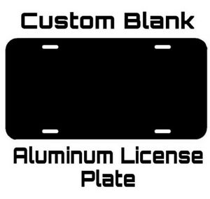 ALUMINUM LICENSE PLATE Custom Blank Gloss Black Metal Tag With Protective Sheet