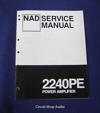 Original NAD 2240PR Power Amplifier Service Manual