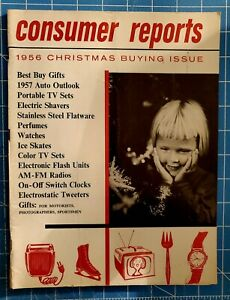 1956 Consumer Reports Magazine Christmas Buying Issue w/1957 Automobile Outlook