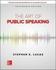 The Art of Public Speaking 13E Stephen Lucas 13th Edition FREE SHIPPING