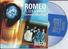 ROMEO - Sexual healing CD SINGLE 2TR Enh CARDSLEEVE 2004 (MARVIN GAYE) RARE!!