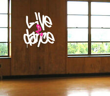 Live 2 Dance Live to Dance Quote Wall DECAL VINYL Graffiti Lettering Sticker