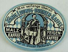 Konig Ludwig Bohnen Kaffee Malz Feigen Poster Stamp Label Original F59