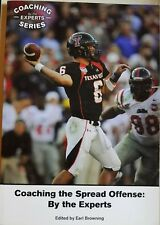 Coaching the Spread Offense: By the Experts by Earl Browning