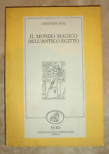 CHRISTIAN JACQ - IL MONDO MAGICO DELL'ANTICO EGITTO - 1ED. 1986 EGIG (MI)