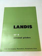 Landis 10 R Universal Grinders Machine Shop Brochure Advertisement 10ru 61