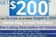Chase $200 Coupon. Offer Exp 8/10/20. New Savings Account Bonus. Promo. Card 300