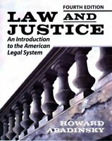 Law and Justice: An Introduction to the American L