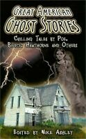 Great American Ghost Stories: Chilling Tales by Poe, Bierce, Hawthorne and Other
