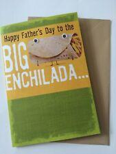 "Hallmark Father's Day Greeting Card ""Big Enchilada"" - New"
