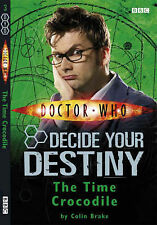 Doctor Who: The Time Crocodile: Decide Your Destiny: Number 3: Decide Your Desti