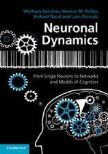 NEURONAL DYNAMICS - GERSTNER, WULFRAM/ KISTLER, WERNER M./ NAUD, RICHARD/ PANINS