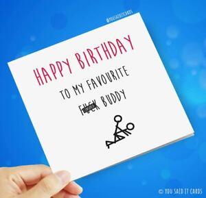 To My Favourite F*ck Buddy / Funny Rude Humour Sex Joke Novelty Birthday Cards